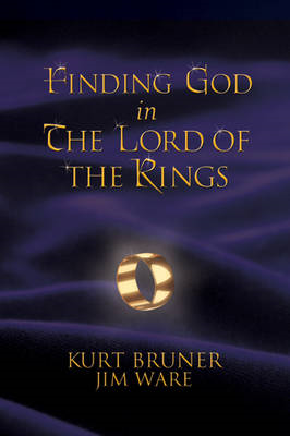 "Finding God in the ""Lord of the Rings"" (BOK)"