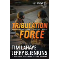 Tribulation Force: The Continuing Drama of Those Left Behind (BOK)