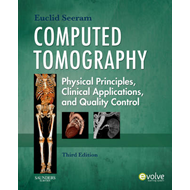 Computed Tomography: Physical Principles, Clinical Applications, and Quality Control (BOK)