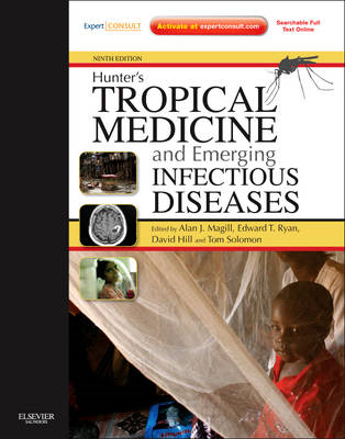 Hunter's Tropical Medicine and Emerging Infectious Disease: Expert Consult - Online and Print (BOK)