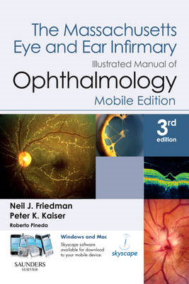 The Massachusetts Eye and Ear Infirmary Illustrated Manual of Ophthalmology (BOK)