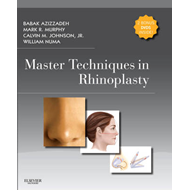 Master Techniques in Rhinoplasty with DVD (BOK)