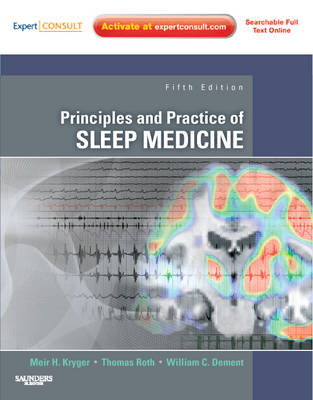 Principles and Practice of Sleep Medicine: Expert Consult (BOK)