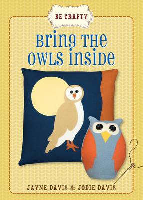 Be Crafty: Bring the Owls Inside (BOK)