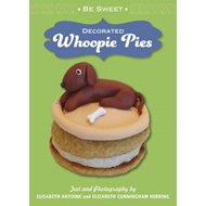 Be Sweet: Decorated Whoopie Pies (BOK)