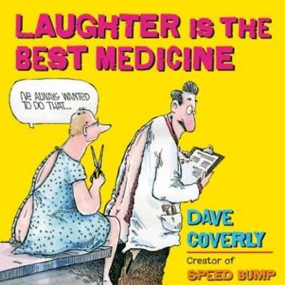 Laughter Is The Best Medicine (BOK)