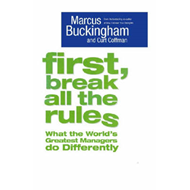 First, Break All the Rules (BOK)