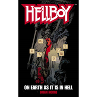 Hellboy: On Earth as it is in Hell (BOK)