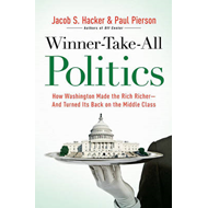 Winner-Take-All Politics: How Washington Made the Rich Richer--And Turned Its Back on the Middle Cla (BOK)