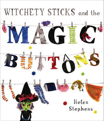 Witchety Sticks and the Magic Buttons (BOK)
