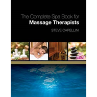 Complete Spa Book for Massage Therapists (BOK)