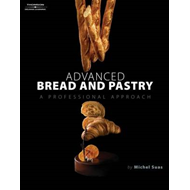 Advanced Bread and Pastry (BOK)