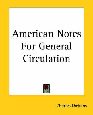 American Notes For General Circulation (BOK)
