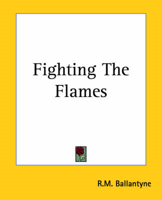 Fighting The Flames (BOK)