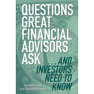 Questions Great Financial Advisors Ask... and Investors Need (BOK)