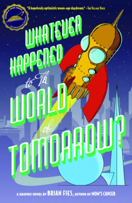 Whatever Happened to the World of Tomorrow? (BOK)