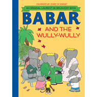 Babar and the Wully-Wully (BOK)