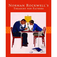 Norman Rockwell's Treasury for Fathers (BOK)