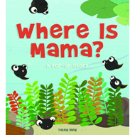 Where is Mama?: A Pop-Up Story (BOK)