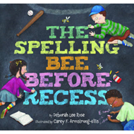 The Spelling Bee Before Recess (BOK)
