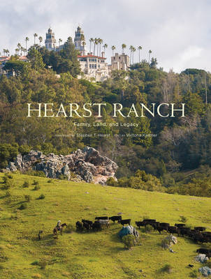 Hearst Ranch: Family, Land, and Legacy (BOK)