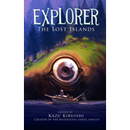 Explorer: The Lost Islands: Bk.2 (BOK)