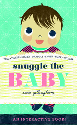 Snuggle the Baby (BOK)