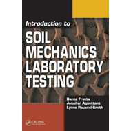 Introduction to Soil Mechanics Laboratory Testing (BOK)