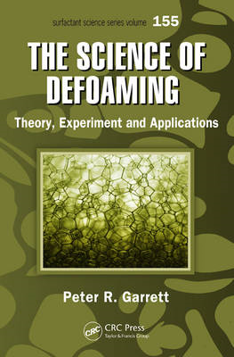 The Science of Defoaming: Theory, Experiment and Applications (BOK)