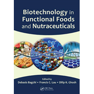 Biotechnology in Functional Foods and Nutraceuticals (BOK)