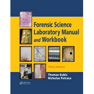Forensic Science Laboratory Manual and Workbook (BOK)