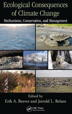 Ecological Consequences of Climate Change: Mechanisms, Conservation, and Management (BOK)