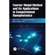 Fourier Modal Method and Its Applications in Computational Nanophotonics (BOK)
