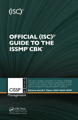 Official (ISC)2 Guide to the CISSP(R)-ISSMP(R) CBK (BOK)