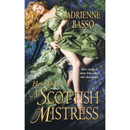 How to be a Scottish Mistress (BOK)