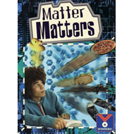 Matter Matters: Physical Science, Matter (BOK)