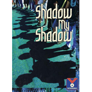 Shadow My Shadow: Physical Science, Heat/Light/Sound (BOK)