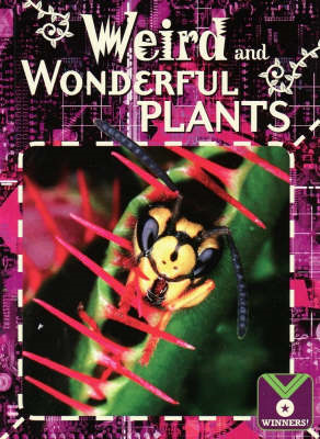 Weird and Wonderful Plants: Life Science, Plants (BOK)