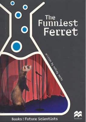 The Funniest Ferret: Life Science: Animals (BOK)