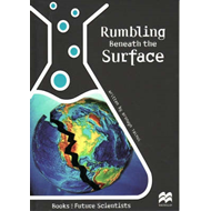 Rumbling Beneath the Surface: Earth Science: Earthquakes (BOK)