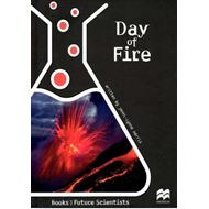 Day of Fire: Earth Science: Volcanoes: Reading Age 10.0 Years (BOK)