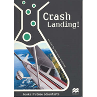 Crash Landing: Physical Science: Pulleys and Levers (BOK)