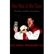 One Man in His Time: A Teacher, a Method, and a Madness (BOK)