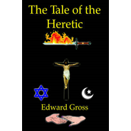 Tale of the Heretic (BOK)