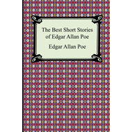 The Best Short Stories of Edgar Allan Poe: (The Fall of the House of Usher, the Tell-Tale Heart and Other Tales) (BOK)