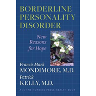 Borderline Personality Disorder: New Reasons for Hope (BOK)