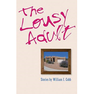 The Lousy Adult (BOK)