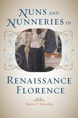 Nuns and Nunneries in Renaissance Florence (BOK)