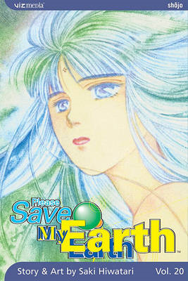 Please Save My Earth: Volume 20 (BOK)