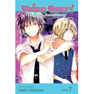 Voice Over!: Seiyu Academy, Volume 7 (BOK)